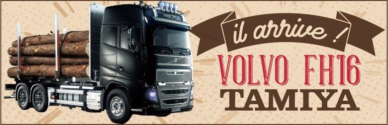 Précommandes ouvertes pour le camion Tamiya Volvo FH16 750