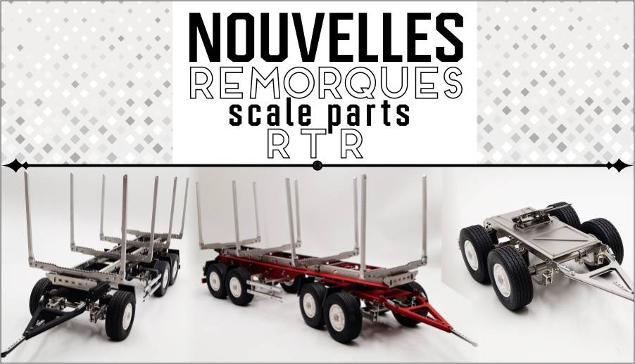 Remorques scale parts