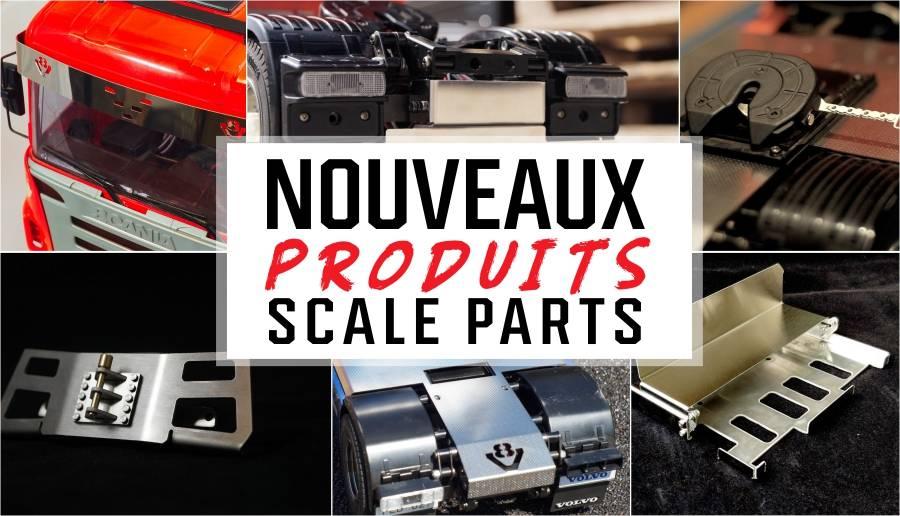 Nouveaux produits scale parts